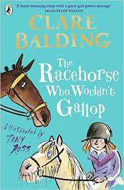 Cover of The Racehorse Who Wouldn't Gallop - Clare Balding - 9780141357911