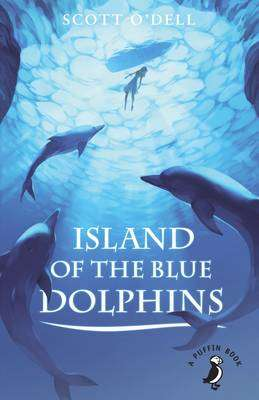 Cover of Island of the Blue Dolphins - Scott O'Dell - 9780141368627