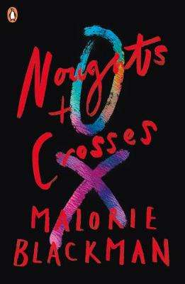 Cover of Noughts & Crosses: Book 1 - Malorie Blackman - 9780141378640