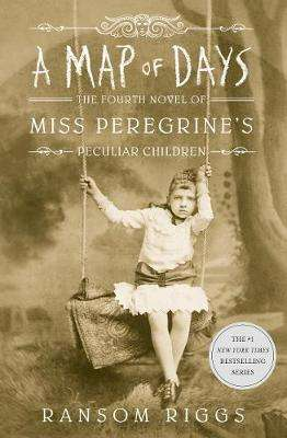 Cover of A Map of Days: Miss Peregrine's Peculiar Children - Ransom Riggs - 9780141385921