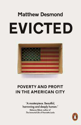 Cover of Evicted: Poverty and Profit in the American City - Matthew Desmond - 9780141983318