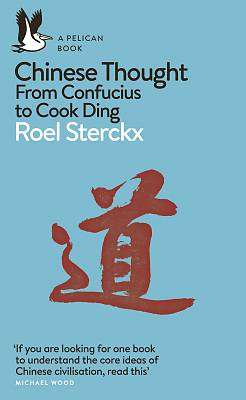 Cover of Chinese Thought: From Confucius to Cook Ding - Roel Sterckx - 9780141984834