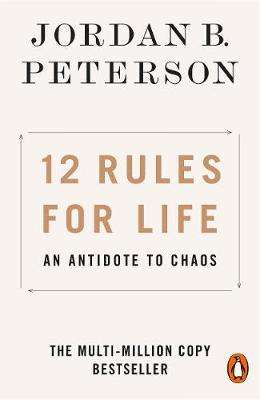 Cover of 12 Rules for Life : An Antidote to Chaos - Jordan B. Peterson - 9780141988511