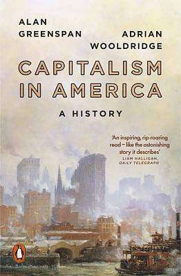 Cover of Capitalism in America: A History - Alan Greenspan - 9780141989310