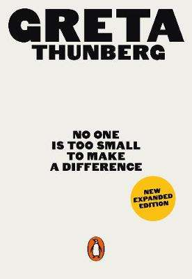 Cover of No One Is Too Small to Make a Difference - Greta Thunberg - 9780141992716