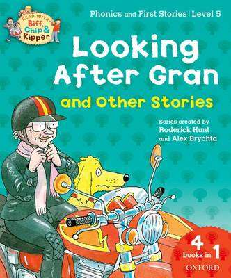 Cover of Oxford Reading Tree Read with Biff, Chip, and Kipper: Looking After Gran - Roderick Hunt - 9780192734365
