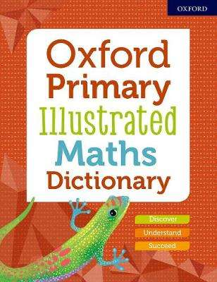 Cover of Oxford Primary Illustrated Maths Dictionary - 9780192772473