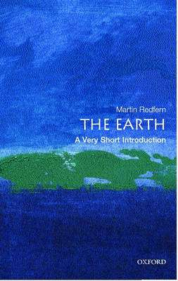 Cover of THE EARTH: A VERY SHORT INTRODUCTION - Martin Redfern - 9780192803078
