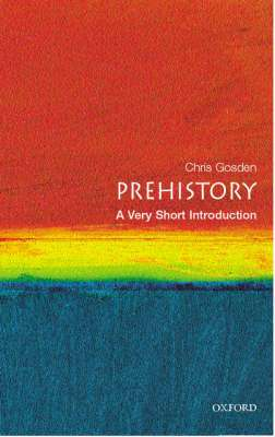 Cover of PREHISTORY: A VERY SHORT INTRODUCTION - Chris Gosden - 9780192803436