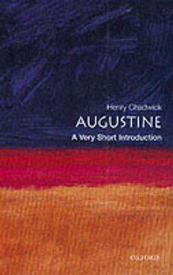 Cover of Augustine: A Very Short Introduction - Henry Chadwick - 9780192854520