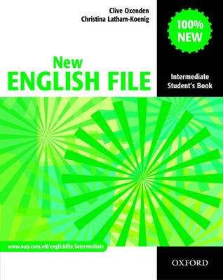 Cover of New English File Intermediate Students Book - Clive Oxeden - 9780194518000