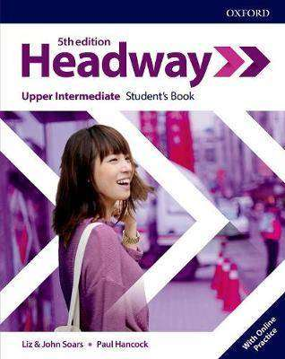 Cover of Headway Upper-Intermediate Student's Book 5th edition with Online Practice - 9780194539692