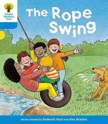 Cover of Oxford Reading Tree: Stage 3: Stories: The Rope Swing - Roderick Hunt - 9780198481751