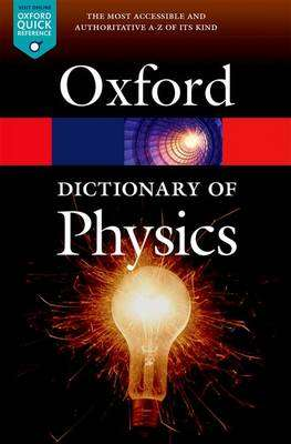 Cover of A Dictionary of Physics - Jonathan Law - 9780198714743