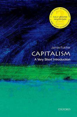 Cover of Capitalism: A Very Short Introduction 2nd Edition - James Fulcher - 9780198726074