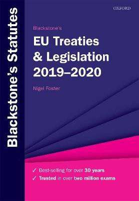 Cover of Blackstone's EU Treaties & Legislation 2019-2020 - Nigel (LLM Degree Academic Direc Foster - 9780198838692