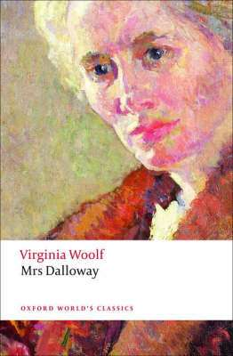 Cover of Mrs Dalloway - Oxford Classics - Virginia Woolf - 9780199536009