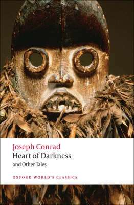 Cover of Heart of Darkness and Other Tales - Joseph Conrad - 9780199536016