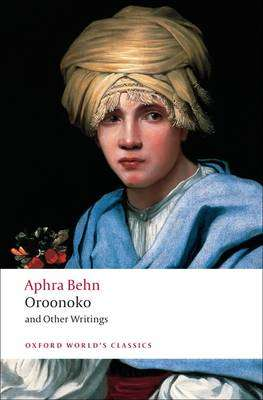 Cover of Oroonoko and Other Writings - Aphra Behn - 9780199538768