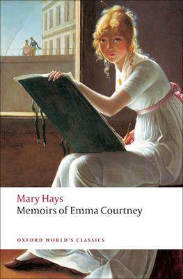 Cover of Memoirs of Emma Courtney - Mary Hays - 9780199555406