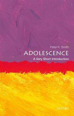 Cover of Adolescence: A Very Short Introduction - Peter K. Smith - 9780199665563