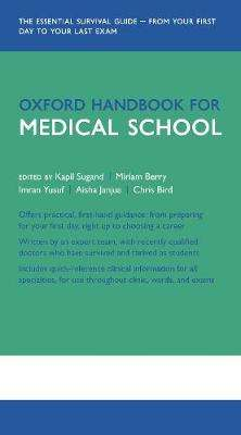 Cover of Oxford Handbook for Medical School - Kapil Sugand - 9780199681907