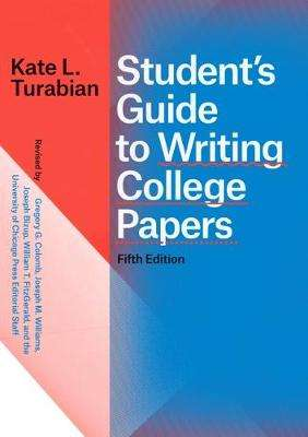 Cover of Student's Guide to Writing College Papers, Fifth Edition - Kate L Turabian - 9780226430263