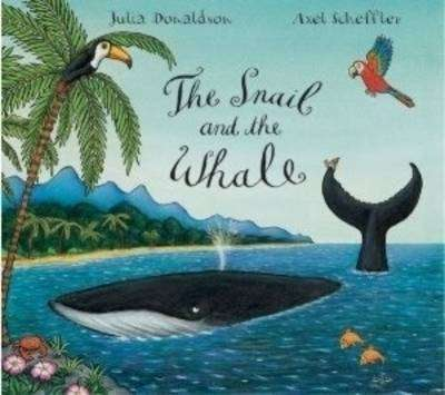 Cover of Snail and the Whale : Big Book - Julia Donaldson - 9780230013889