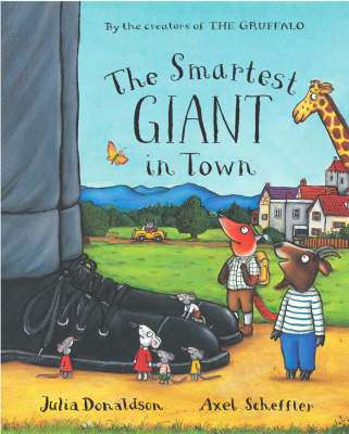 Cover of Smartest Giant In Town : Big Book - Julia Donaldson & Axel Scheffler - 9780230013896