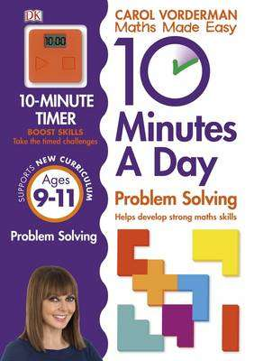 Cover of 10 Minutes a Day Problem Solving KS2 Ages 9-11 - Carol Vorderman - 9780241183878