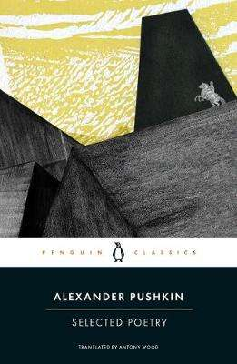 Cover of Selected Poetry - Alexander Pushkin - 9780241207130