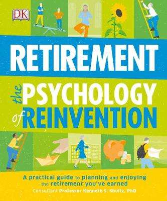 Cover of Retirement the Psychology of Reinvention - Kenneth Schultz - 9780241229545