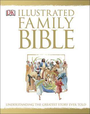 Cover of The Illustrated Family Bible - DK - 9780241238998