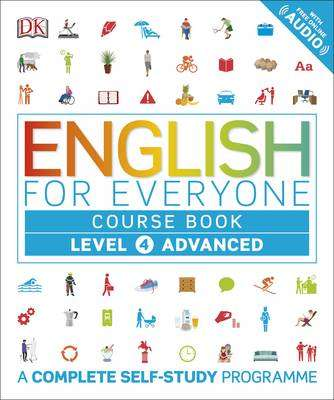 Cover of English for Everyone Course Book: Level 4 : Advanced - DK - 9780241242322
