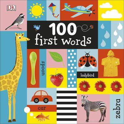 Cover of 100 First Words - DK - 9780241275818