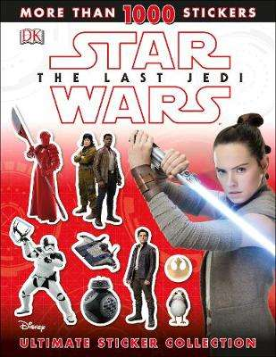 Cover of Star Wars The Last Jedi (TM) Ultimate Sticker Collection - David Fentiman - 9780241281086