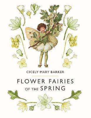 Cover of Flower Fairies of the Spring - Cicely Mary Barker - 9780241284544