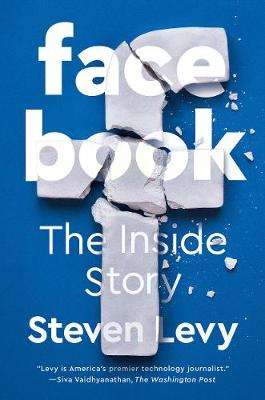 Cover of Facebook: The Inside Story - Steven Levy - 9780241297940
