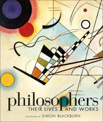 Cover of Philosophers: Their Lives and Works - DK - 9780241301722