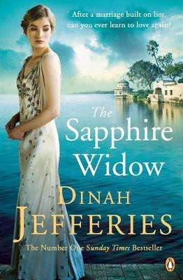 Cover of The Sapphire Widow - Dinah Jefferies - 9780241303771
