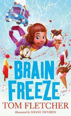 Cover of Brain Freeze: World Book Day 2018 - Tom Fletcher - 9780241323724