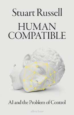 Cover of Human Compatible: AI and the Problem of Control - Stuart Russell - 9780241335208