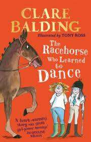 Cover of The Racehorse Who Learned to Dance - Clare Balding - 9780241336755