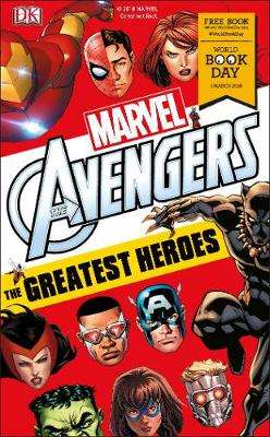 Cover of Marvel Avengers: The Greatest Heroes World Book Day 2018 - Alastair Dougall - 9780241338513