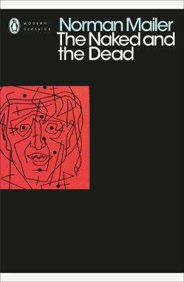 Cover of The Naked and the Dead - Norman Mailer - 9780241340493