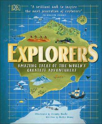 Cover of Explorers: Amazing Tales of the World's Greatest Adventures - Jessamy Hawke - 9780241343784