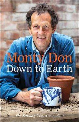 Cover of Down to Earth: Gardening Wisdom - Monty Don - 9780241347140