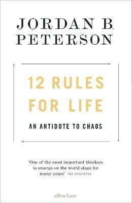 Cover of 12 Rules for Life: An Antidote to Chaos - Jordan B. Peterson - 9780241351635