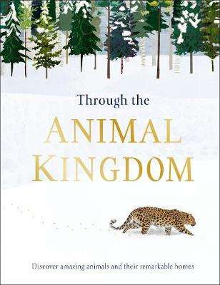Cover of Through the Animal Kingdom - Derek Harvey - 9780241355442