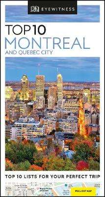 Cover of Top 10 Montreal and Quebec City - DK Travel - 9780241355947
